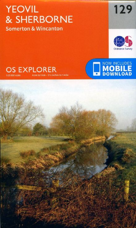 OS Explorer 129 - Yeovil & Sherbourne, Somerton & Wincanton